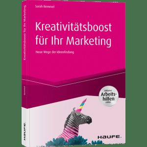 Buchcover Sarah Remmel Kreativitätsboost für Ihr Marketing